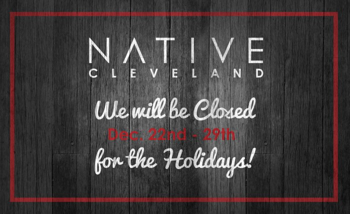 We will be closed December 22nd-29th for the Holidays!